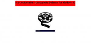 Unblockable Unstoppable 5-2 Mini Scheme